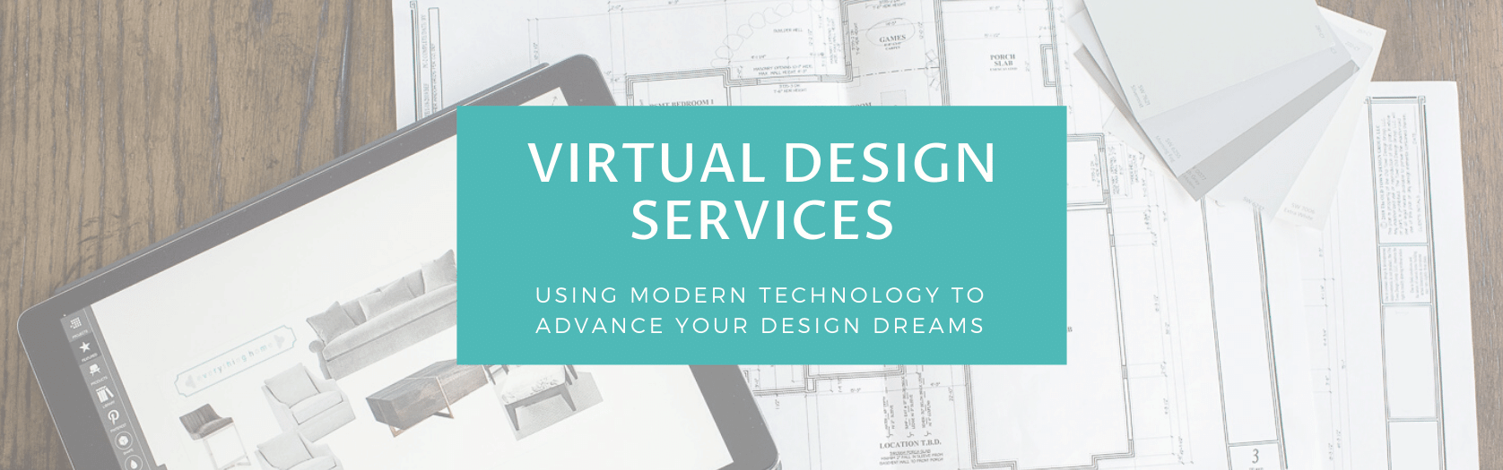 Virtual Design Services - Everything Home